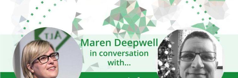 Maren Deepwell (@marendeepwell) in conversation with… David Hopkins (@hopkinsdavid)